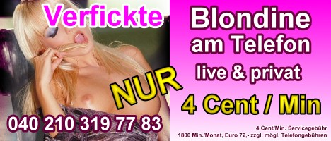 Telefonsex f�r 4 Cent in der Minute